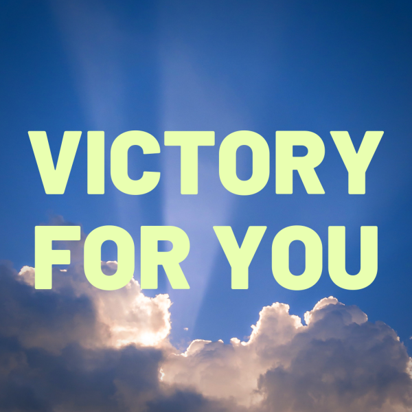 Victory for You!