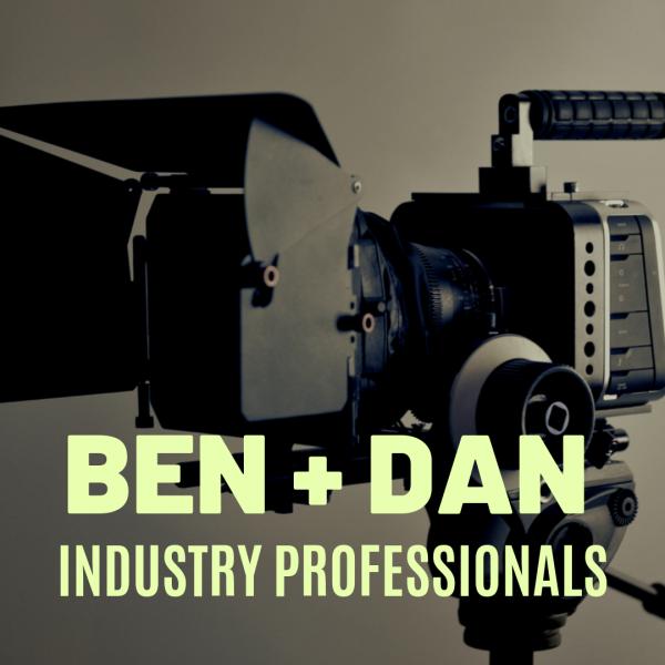 Ben & Dan: Industry Professionals